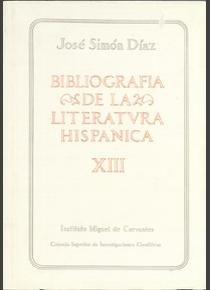 Bibliografia de la Literatura Hispanica: Vol. 13: Simon Diaz, Jose