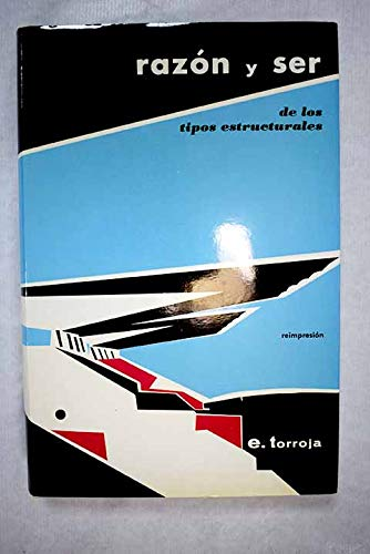 9788400057459: Razon y Ser de Los Tipos Estructurales (Spanish Edition)