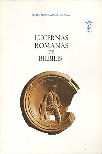 LUCERNAS ROMANAS DE BILBILIS: AMARE TAFALLA, M.