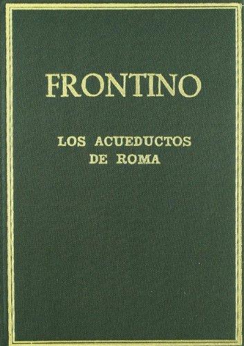 9788400059156: Los acueductos de Roma (De aquaeductu Urbis Romae) (Alma Mater)