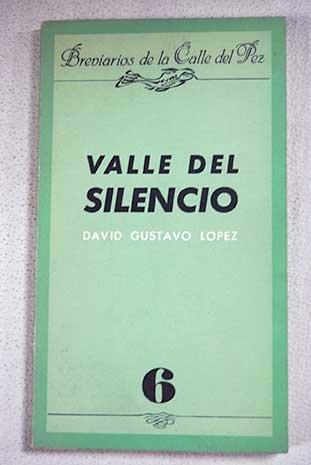 9788400059477: Valle del Silencio (Breviarios de la Calle del Pez) (Spanish Edition)