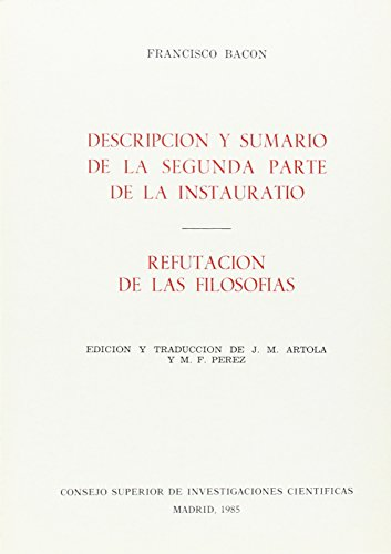 9788400060688: Descripción y sumario de la segunda parte de la Instauratio ; Refutación de las filosofías (Spanish Edition)