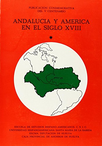Andalucía y América en el siglo XVIII: José Hernández Palomo,