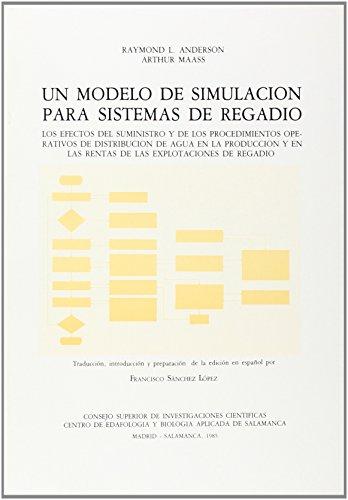 UN MODELO DE SIMULACIÓN PARA SISTEMAS DE: Arthur Maass; Raymond