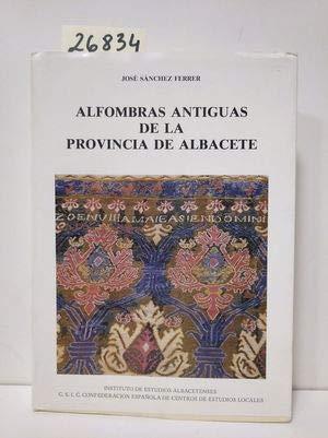 9788400062514: Alfombras antiguas de la provincia de Albacete