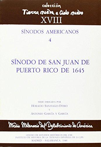 9788400062651: Sínodo de San Juan de Puerto Rico de 1645 (Tierra Nueva e Cielo Nuevo)