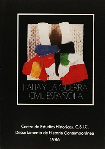 9788400063153: Italia y la guerra civil española: Simposio celebrado en la Escuela de Historia y Arqueología de Roma