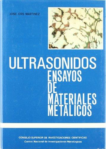 9788400063580: Aplicacion de metodos por ultrasonidos en los ensayos de materiales metalicos (Spanish Edition)