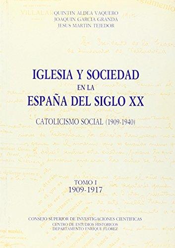 9788400065546: Iglesia y Sociedad En La Espana del Siglo XX: Catolicismo Social (1909-1940)