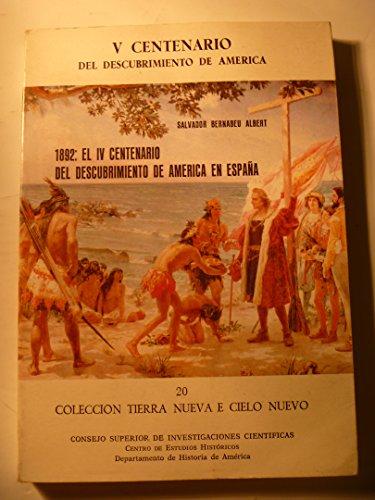9788400065775: Mil ochocientos noventa y dos, el IV Centenario del descubrimiento de América en España: Coyuntura y conmemoraciones (Tierra Nueva e Cielo Nuevo)