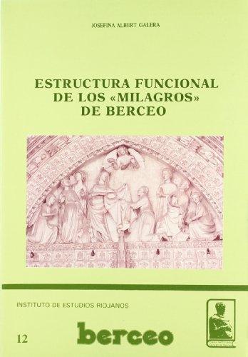 "Estructura funcional de los ""Milagros"" de Berceo: Josefina Albert Galera"