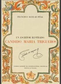 9788400066499: Cándido María Trigueros: Un escritor ilustrado
