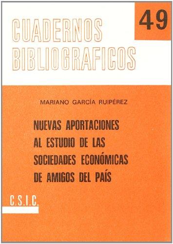9788400068165: Nuevas aportaciones al estudio de las Sociedades Económicas de Amigos del País (Cuadernos Bibliográficos)