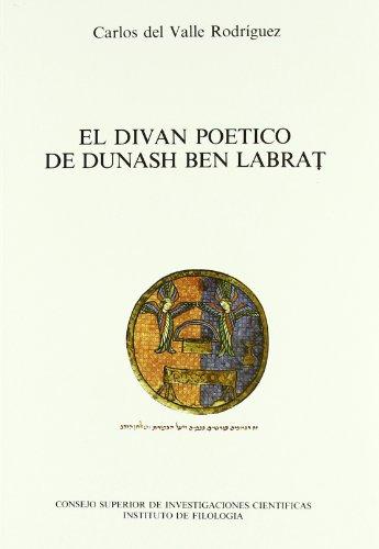 9788400068318: El diván poético de Dunash ben Labrat: La introducción de la métrica árabe (Literatura Hispano-Hebrea. Serie A)