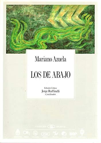 9788400068844: Los De Abajo (Coleccion Archivos/Pitt Latin American Series) (Spanish Edition)