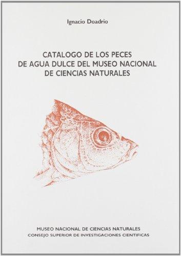CATÁLOGO DE LOS PECES DE AGUA DULCE: DOADRIO VILLAREJO, IGNACIO