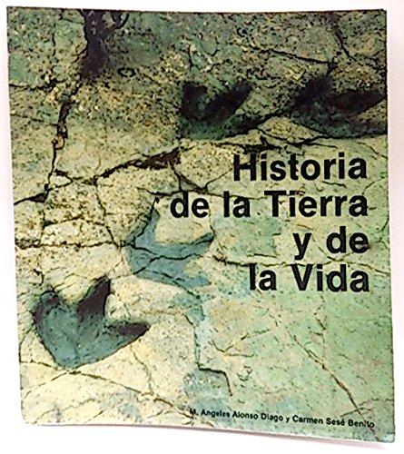 Historia de la tierra y de la: Sesé Benito, Carmen;