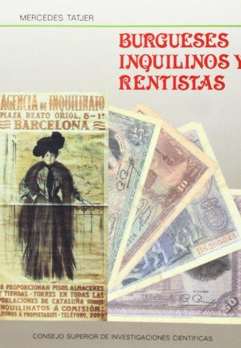 9788400069230: Burgueses, inquilinos y rentistas: Mercado inmobiliario, propiedad y morfología en el centro histórico de Barcelona : La Barceloneta, 1753-1982 (Spanish Edition)