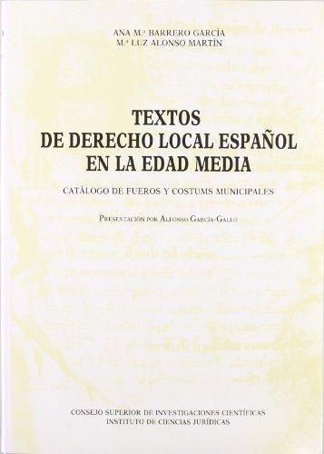 Textos de Derecho Local Espanol en la: Ana M.a Barrero