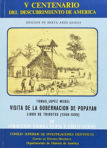 9788400069780: Visita de la gobernación de Popayán: Libro de tributos (1558-1559) (Tierra Nueva e Cielo Nuevo)