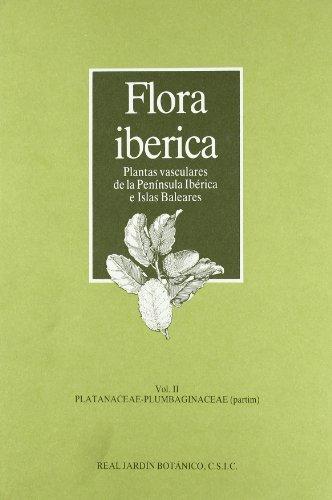 9788400070342: Flora ibérica. Vol. II. Platanaceae-Plumbaginaceae (partim)