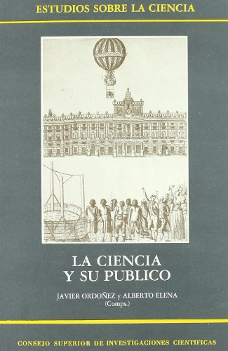 9788400070564: La Ciencia y su público: Perspectivas históricas (Estudios sobre la ciencia) (Spanish Edition)