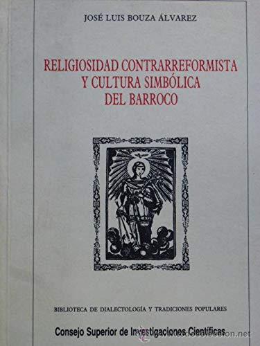 9788400070731: Religiosidad contrarreformista y cultura simbolica del barroco (Biblioteca de dialectología y tradiciones populares)