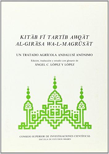 9788400070939: Kitab fi tartib awqat al-girasa wa-l-magrusat: Un tratado agrícola andalusí anónimo