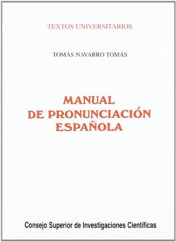 9788400070960: Manual de pronunciacion espanola (Coleccion Textos universitarios) (Spanish Edition)