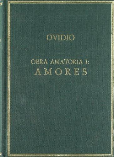 9788400071042: OBRA AMATORIA TOMO I (Alma mater : colección de autores griegos y latinos)