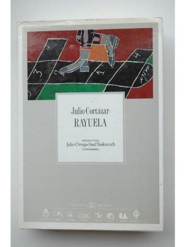 Rayuela, Colección Archivos No. 16. First Edition: Cortázar, Julio
