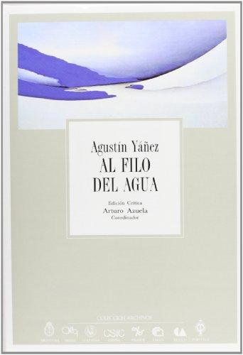 9788400071257: Al Filo Del Agua (COLECCION ARCHIVOS) (Spanish and English Edition)