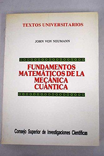 9788400071714: Fundamentos matemáticos de la mecánica cuántica