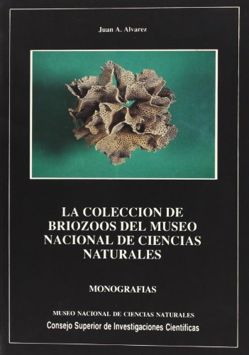 La colección de briozoos del Museo de: Álvarez, Juan A.