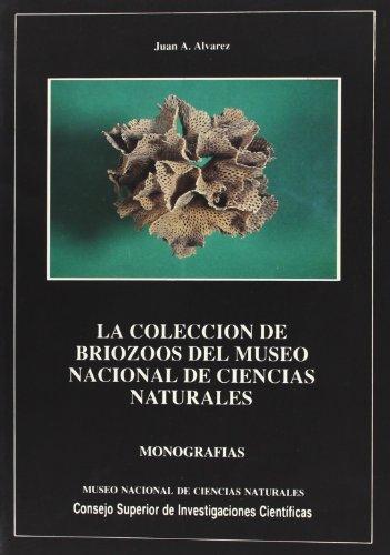 9788400071899: La colección de briozoos del Museo de Ciencias Naturales (Monografías del Museo de Ciencias Naturales)