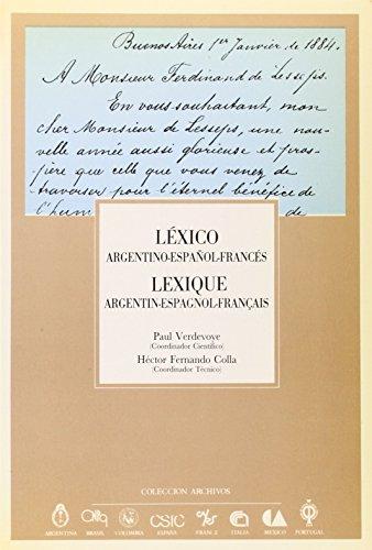 9788400072308: Léxico argentino-español-francés =: Lexique argentin-espagnol-français (Colección Archivos) (Spanish Edition)