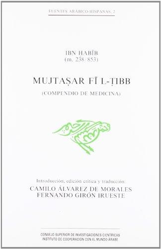 9788400072407: Mujtasar fi l-tibb (Compendio de Medicina) (Fuentes Arábico-Hispanas)