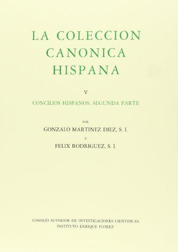 9788400072629: La colección canónica hispana. Tomo V. Concilios hispanos segunda parte (Monumenta Hispaniae Sacra)