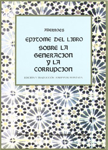 9788400072780: Epítome del libro: Sobre la generación y la corrupción (Colección Pensamiento islámico) (Spanish Edition)