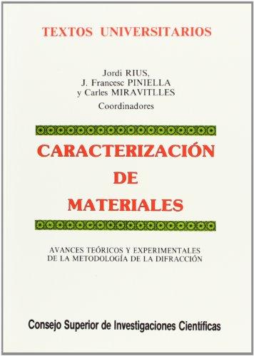 Caracterización de materiales. Avances teóricos y experimentales: Jordi Rius Palleiro;