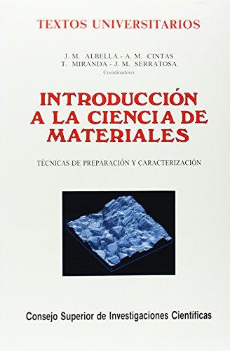 Introducción a la ciencia de materiales. Técnicas de preparación y ...