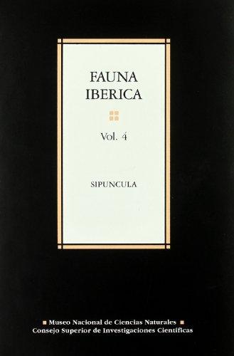 9788400073596: Fauna ibérica. Vol. 4. Sipuncula