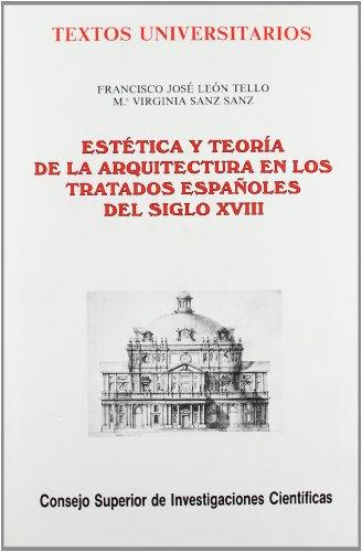 ESTETICA Y TEORIA DE LA ARQUITECTURA EN LOS TRATADOS ESPAÑOLES DEL SIGLO XVIII: Francisco ...
