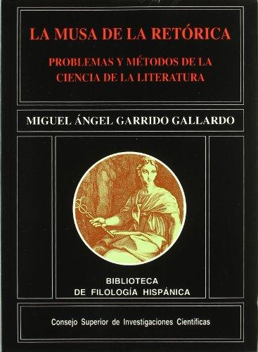 9788400074340: La musa de la retórica: Problemas y métodos de la ciencia de la literatura (Biblioteca de Filología Hispánica)