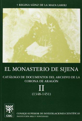 9788400074494: El Monasterio de Sijena: 2 (Anejos del Anuario de Estudios Medievales)