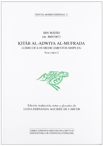 9788400075354: Kitab el adwiya al-mufrada : librode los medicamentos simples