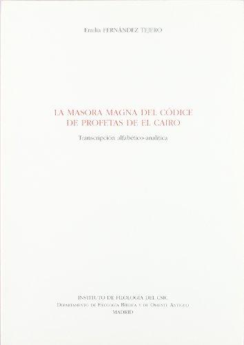 9788400075422: La masora magna del códice de Profetas de El Cairo: Transcripción alfabético-analítica (Textos y Estudios Cardenal Cisneros)