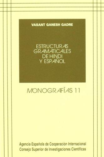 9788400075972: Estructuras gramaticales de hindi y español (Monografías)