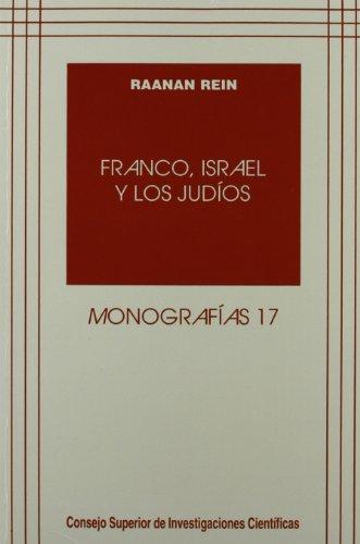 9788400076047: Franco, Israel y los judíos (Monografías) (Spanish Edition)