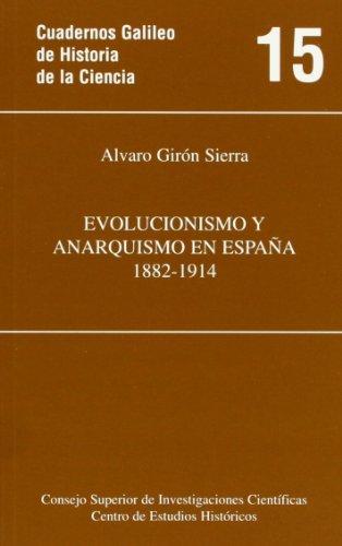 9788400076207: Evolucionismo y anarquismo en España (1882-1914) (Cuadernos Galileo de Historia y Ciencia)
